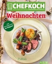 CHEFKOCH Weihnachten - Für Sie getestet und empfohlen: Die besten Rezepte von chefkoch.de