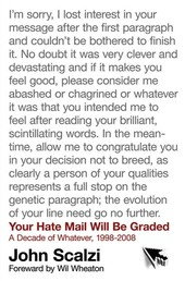 Your Hate Mail Will Be Graded - A Decade of Whatever, 1998-2008