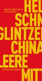 Chinas leere Mitte - Die Identität Chinas und die globale Moderne