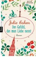 Julie Cohen: Das Gefühl, das man Liebe nennt ★★★★