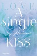 Ivy Andrews: A single kiss ★★★★