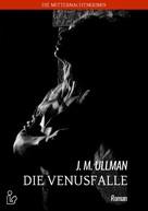 J. M. Ullman: DIE VENUSFALLE