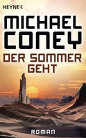 Michael Coney: Der Sommer geht ★★★★