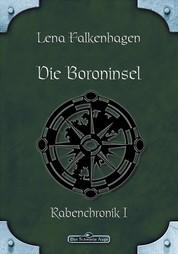 DSA 27: Die Boroninsel - Das Schwarze Auge Roman Nr. 27