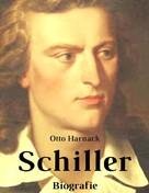 Otto Harnack: Schiller