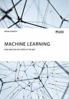 Kevin Donath: Machine Learning. Eine Analyse des State of the Art
