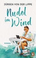 Jürgen von der Lippe: Nudel im Wind ★★★