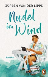Nudel im Wind - Roman
