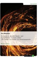 """Eva Wiemers: Dystopien in aktueller Kinder- und Jugendliteratur. Suzanne Collins' """"Die Tribute von Panem"""" im Deutschunterricht"""