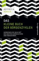 Jeffrey A. Hirsch: Das kleine Buch der Börsenzyklen ★★★