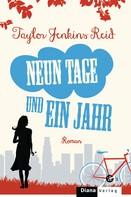 Taylor Jenkins Reid: Neun Tage und ein Jahr ★★★★