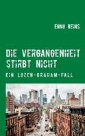 Enno Reins: Die Vergangenheit stirbt nicht ★★★