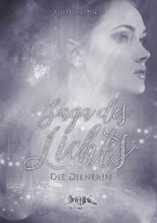 Saga des Lichts - Die Dienerin