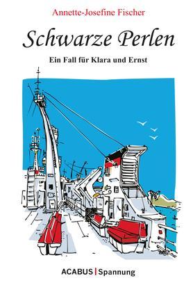 Schwarze Perlen - Ein Fall für Klara und Ernst