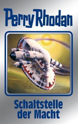 Perry Rhodan 127: Schaltstelle der Macht (Silberband)