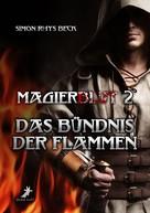 Simon Rhys Beck: Magierblut 2: Das Bündnis der Flammen ★★★★