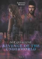Loredana Bursch: Revenge of the Underworld ★★★