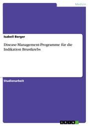 Disease-Management-Programme für die Indikation Brustkrebs
