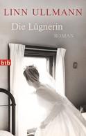 Linn Ullmann: Die Lügnerin ★★