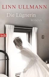 Die Lügnerin - Roman