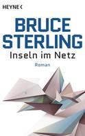 Bruce Sterling: Inseln im Netz ★★★★