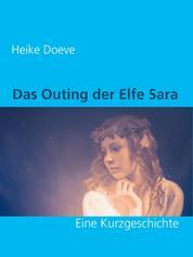 Das Outing der Elfe Sara