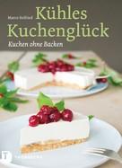 Marco Seifried: Kühles Kuchenglück ★★★
