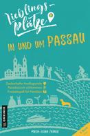 Mirja-Leena Zauner: Lieblingsplätze in und um Passau ★★★★★