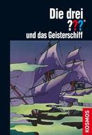 André Marx: Die drei ??? und das Geisterschiff (drei Fragezeichen) ★★★★