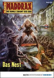Maddrax - Folge 254 - Das Nest