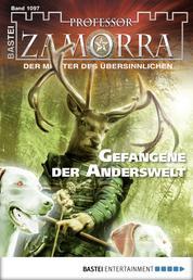 Professor Zamorra - Folge 1097 - Gefangene der Anderswelt