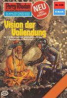 Ernst Vlcek: Perry Rhodan 836: Vision der Vollendung ★★★★★