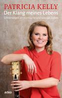 Patricia Kelly: Der Klang meines Lebens ★★★★