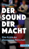 Astrid Séville: Der Sound der Macht ★★★★★