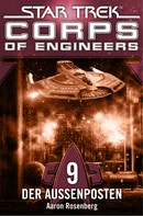 Aaron Rosenberg: Star Trek - Corps of Engineers 09: Der Außenposten ★★★★