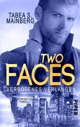 Two Faces – Verbotenes Verlangen - Romantic Thrill