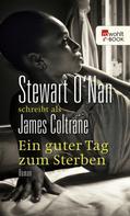 Coltrane James: Ein guter Tag zum Sterben ★★★★
