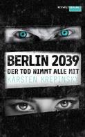 Karsten Krepinsky: Der Tod nimmt alle mit