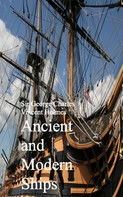 Sir George Charles Vincent Holmes: Ancient and Modern Ships