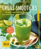 Christian Guth: Grüne Smoothies
