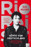Rio Reiser: König von Deutschland ★★★★