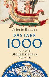 Das Jahr 1000 - Als die Globalisierung begann