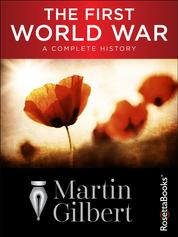 The First World War - A Complete History