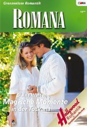 Magische Momente in der Toskana