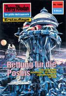 Arndt Ellmer: Perry Rhodan 1609: Rettung für die Posbis ★★★★★