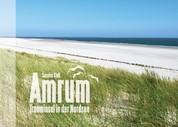 Amrum - Trauminsel in der Nordsee - Bildband