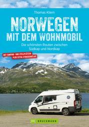 Norwegen mit dem Wohnmobil - Die schönsten Routen zwischen Südkap und Nordkap