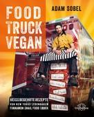 Adam Sobel: Food Truck Vegan ★★★★★