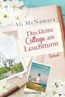 Ali McNamara: Das kleine Cottage am Leuchtturm ★★★★