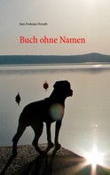 Ines Evalona Donath: Buch ohne Namen